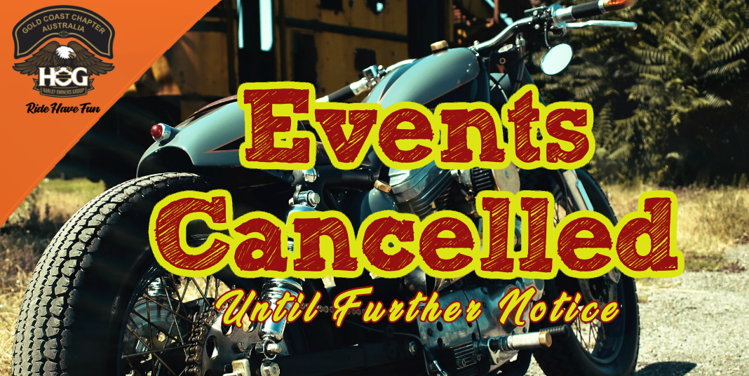 All Gold Coast HOG events cancelled until further notice